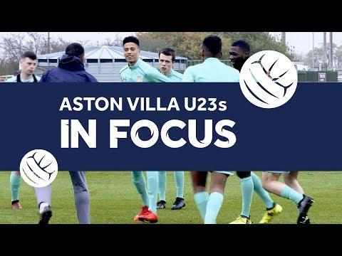 In Focus: Aston Villa U23s