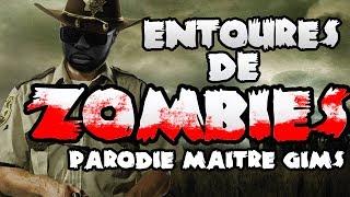 """Entourés de Zombies - Parodie """"Zombie - Maitre Gims"""" ©"""