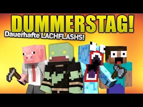 Durchgehend LACHFLASHS! - DUMMERSTAG Minecraft   ungespielt & BrokenThumbs