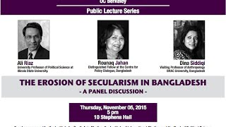 The Erosion of Secularism in Bangladesh: A Panel Discussion