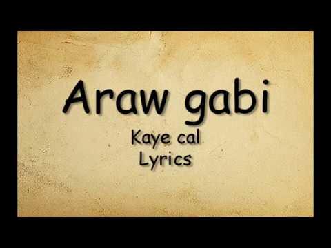 Araw gabi - Kaye Cal (Lyrics)