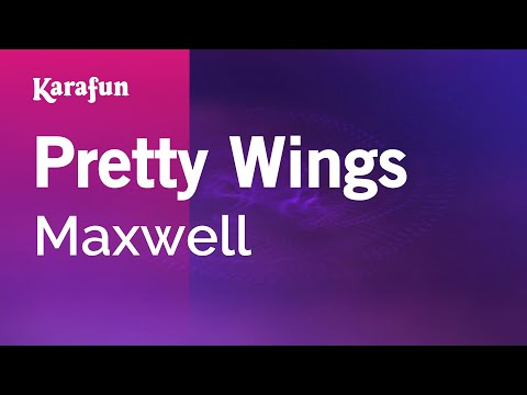 Karaoke Pretty Wings - Maxwell *