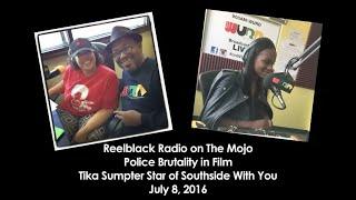 Reelblack Radio - Tika Sumpter 7/8/2016