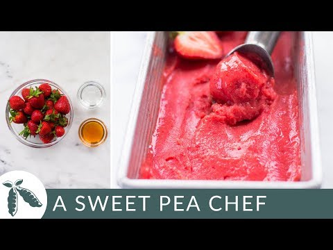 3-Ingredient Easy Strawberry Sorbet (Without an Ice Cream Maker!) | A Sweet Pea Chef