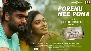 Anbulla Ghilli 🐕 | Porenu Nee Pona Video Song Feat. Teejay Arunasalam | Arrol Corelli