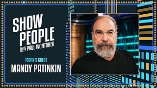 Show People with Paul Wontorek: Mandy Patinkin