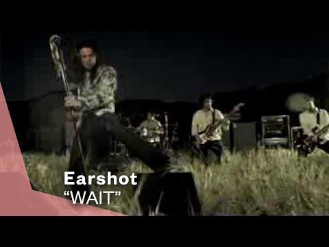 Клип Earshot - Wait
