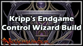 [Neverwinter] Kripp's Endgame Control Wizard Build