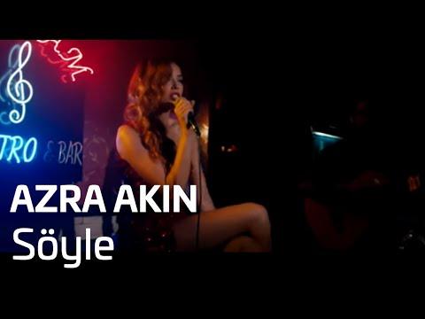 Azra Akın - Söyle (Çilek Soundtrack)