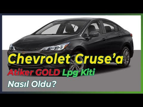 Chevrolet Cruze'a Atiker Gold LPG Kiti