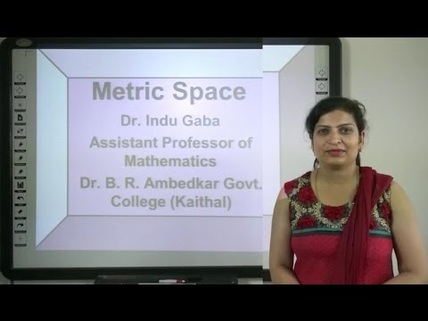 Metric Space in Hindi Part 1 of 7 under  E-Learning Proram