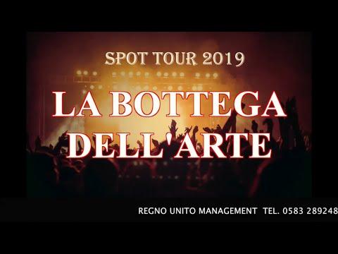 LA BOTTEGA DELL'ARTE - LA BOTTEGA DELL'ARTE - SPOT TOUR 2019