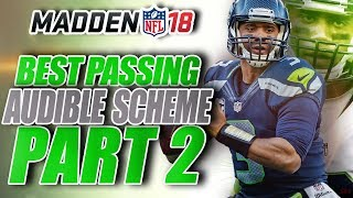 Madden 18 BEST Passing Scheme - EASY & EFFECTIVE! PT.2