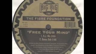 Fibre Foundation -- Free Your Mind (Bonus Dub)