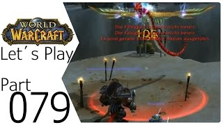 WORLD OF WARCRAFT DEUTSCH PART 079 Diese Schlange | Let´s Play WOW 1-100 1-110 | German