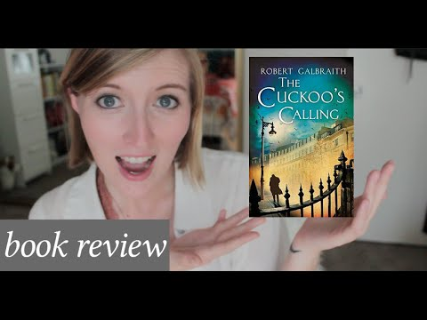 The Cuckoo's Calling by Robert Galbraith // Book Review!