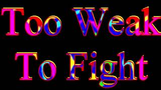 Too weak To Fight ELLA WASHINGTON  Video Steven Bogarat