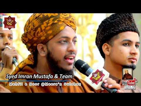 Meeran Gulshan - Mehfil e Noor - Syed Imran Mustafa Hyderabad , India