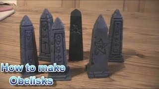 How To Make Obelisks