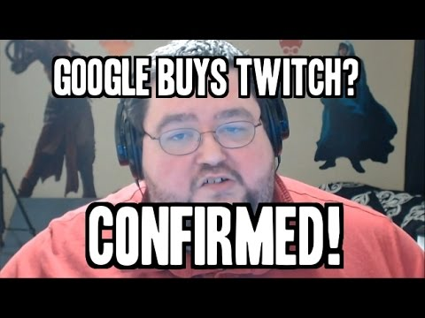 Google Buys Twitch - CONFIRMED?