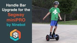 Handlebar Upgrade - Segway miniPRO by Ninebot