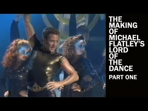 The Making of Lord of the Dance - Part 1