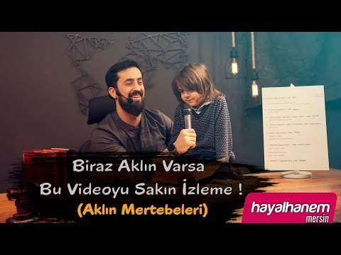 Biraz Aklın Varsa Bu Videoyu Sakın İzleme (Aklın Mertebeleri) - Mehmet Yıldız