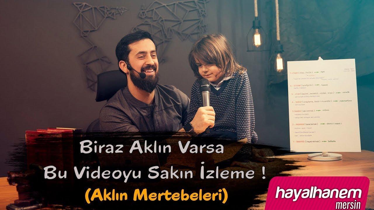 Biraz Aklın Varsa Bu Videoyu Sakın İzleme (Aklın Mertebeleri)  |  Mehmet Yıldız