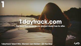Talent Mix #108 | Meneer van Helden - All The Way | 1daytrack.com