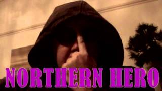 Northern Hero 25/10/13 - part 1