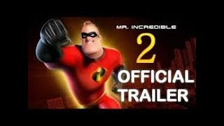 The Incredibles 2 Trailer  2018
