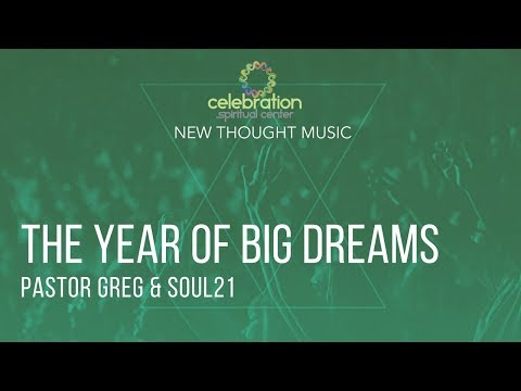 New Thought Music: The Year Of Big Dreams