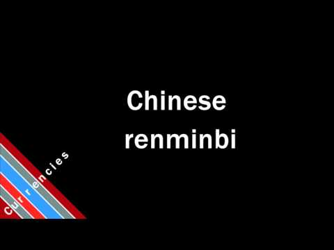 How to Pronounce Chinese renminbi