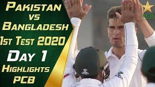 Pakistan vs Bangladesh 2020 | Full Highlights Day 1 | 1st Test Match | PCB