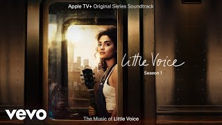 Little Voice Cast - Dear Hope (From The Apple TV Original Series \
