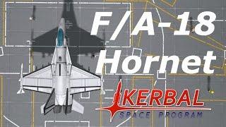 Kerbal Showcase Program - F/A-18 Hornet