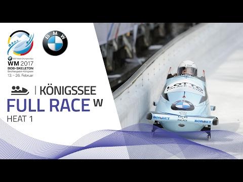 Full Race Women's Bobsleigh Heat 1   Königssee   BMW IBSF World Championships 2017