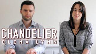 Chandelier - Sia | Cover by Elena Lynn (ft.Olivier Versini)