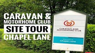The Caravan and Motorhome Club - Chapel Lane Site Tour