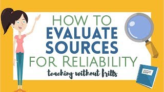 Writing Videos for Kids: H๐w to Evaluate Sources for Reliability