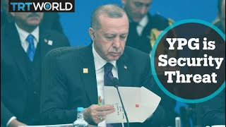 Turkey's National Security: Turkey wants NATO to recognise YPG threat