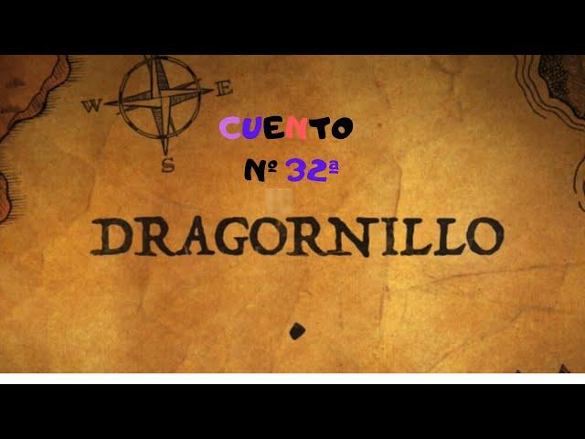 CUENTOS 32ª DRAGornillo