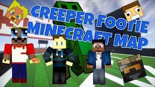 Creeper Footie Map! - Vildt spillet drenge!