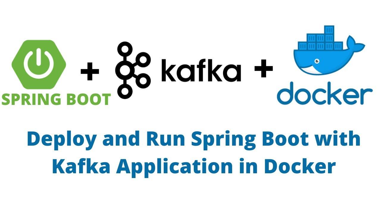 Springboot + Kafka + Docker | Kafka Producer & Consumer with Docker