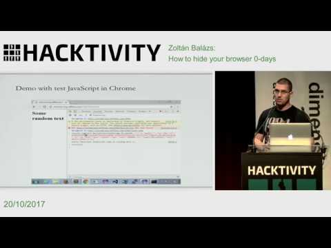 Zoltán Balázs - How to hide your browser 0-days
