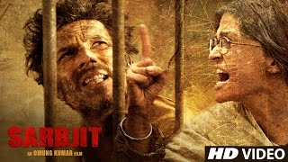 Sarbjit Theatrical Trailer