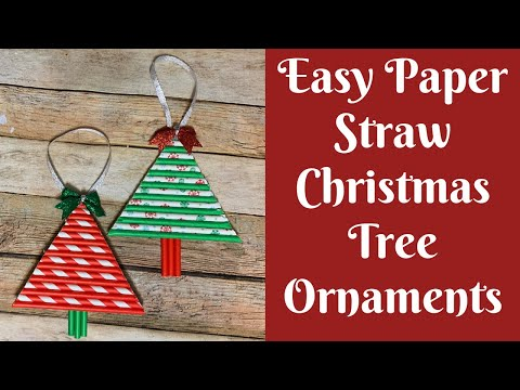 Christmas Crafts: Easy Paper Straw Christmas Tree Ornaments