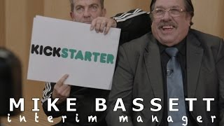 Mike Bassett: Interim Manager - Kickstarter Campaign Video