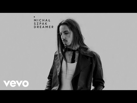 Michal Szpak – Let Me Dream