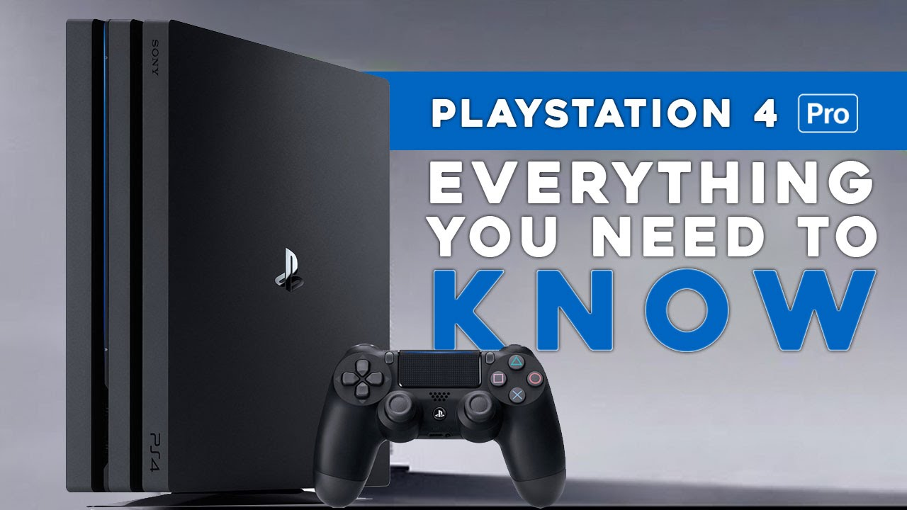 ps4 pro everything you need to know youtube. Black Bedroom Furniture Sets. Home Design Ideas